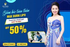 Giảm béo bụng CN Max Burn Lipo 2019: Eo thon, dáng gọn chỉ sau 10 buổi thực hiện