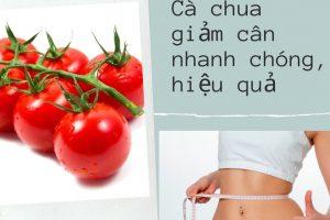 Cà chua giúp giảm cân nhanh – Đánh bay 3 kg để tự tin chào đón 20/10