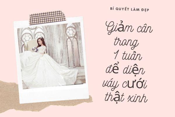 Đánh bay 5cm vòng eo với cách giảm cân nhanh nhất trong 1 tuần tại nhà để cô dâu tự tin diện váy cưới