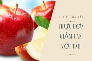 Giật mình thực đơn giảm cân nhanh với táo nhẹ nhàng đánh bay 4kg chỉ trong 1 tuần