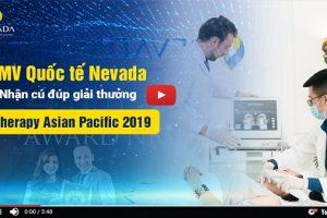 Thẩm mỹ viện Quốc tế Nevada vinh dự nhận 2 giải thưởng danh giá về CN Ultherapy tại Philippines