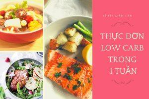 Ngỡ ngàng thực đơn giảm cân nhanh low carb diet hiệu quả cho nữ giúp thu gọn vòng eo 5cm chỉ trong 1 tuần