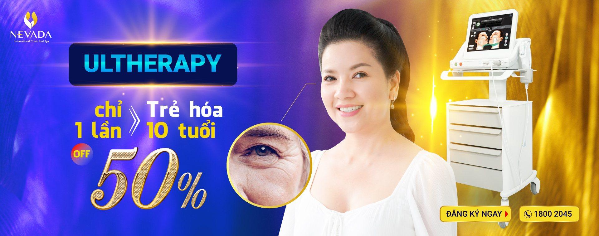 Giảm 50% nâng cơ trẻ hóa ultherapy: Lấy lại nét xuân thì