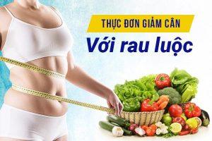 Note ngay lại bảng thực đơn giảm cân với rau luộc nếu bạn giảm béo mãi không thành công