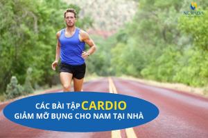 Các bài tập cardio giảm mỡ bụng cho nam tại nhà | TOP bài tập hiệu quả nhanh nhất