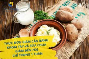 Thực đơn giảm cân bằng khoai tây và sữa chua giảm đến 7kg chỉ trong 1 tuần