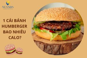 1 cái bánh humberger bao nhiêu calo? Ăn hamburger có béo không?