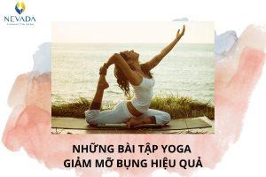 Những bài tập Yoga giảm mỡ bụng hiệu quả ép bụng phẳng, eo thon